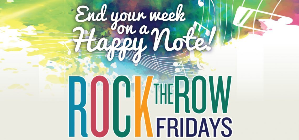 Rock the Row Fridays