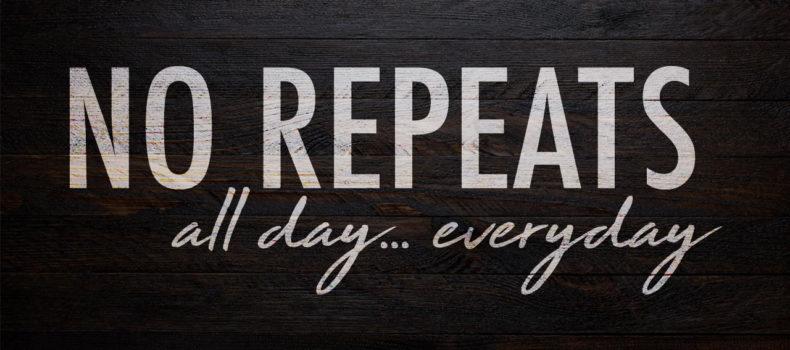 no repeats