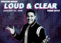 Trevor Noah – Loud & Clear Tour 2019