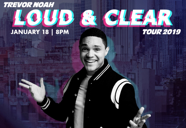 Trevor Noah – Loud & Clear Tour 2019